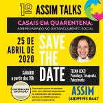 Assim Talks: a gente conversa e ajuda manter a ASSIM SC
